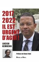 2017-2022<br/>Il est urgent d'agir !
