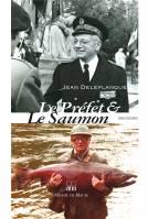 Le Préfet & le Saumon