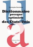 Dictionnaire presque optimiste des États-Unis
