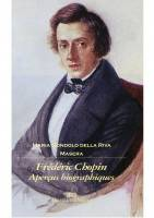 Frédéric Chopin, aperçus biographiques