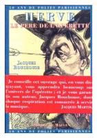 Hervé, le père de l'opérette : 50 ans de folie parisienne
