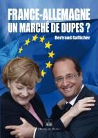 France-Allemagne, un marché de dupes ?