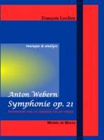 Symphonie opus 21 d'Anton Webern