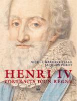 Henri IV: portraits d'un règne