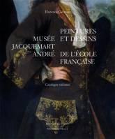 Le Musée Jacquemart-André : peintures et dessins de l'école française
