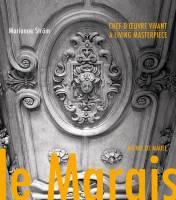 Le Marais chef-d'œuvre vivant (édition bilingue)