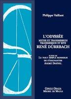 L'Odyssée, mythe et transmission René Dürrbach,transmission et rite