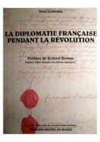 La Diplomatie française pendant la Révolution