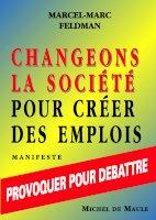 Changeons la société pour créer des emplois