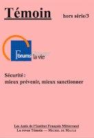 Hors série n° 3 - Sécurité : mieux prévenir,mieux sanctionner