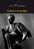 Cahiers Jean Cocteau - Cocteau & la musique