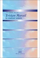 Tristan Murail, la couleur sonore