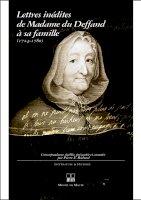 Lettres inédites de Madame Du Deffand à sa famille