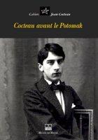 Cahiers Jean Cocteau N°3 - Cocteau avant le Potomak