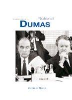 Entretiens avec Roland Dumas