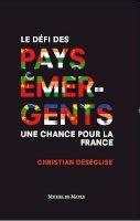 Le Défi des pays émergents : une chance pour la France