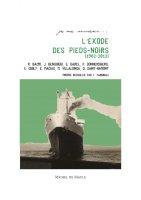 L'Exode des Pieds-Noirs (1962-2012)