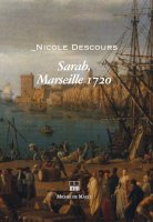 Sarah, Marseille 1720