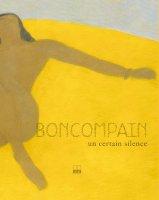 Boncompain, un certain silence