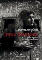 Joyce Mansour<br/>Œuvres complètes