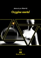 Oxygène mortel