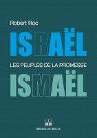 Israël / Ismaël  Les peuples de la promesse