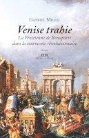 Venise trahie
