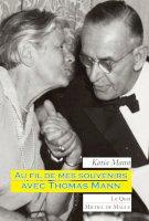 Pour mémoires avec Thomas Mann