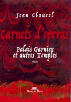 Carnets d'opéras<br/>Palais Garnier et aux Temples