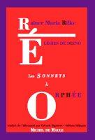 Les Élégies de Duino & les Sonnets à Orphée