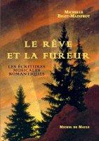 Le Rêve et la Fureur - Les écritures musicales romantiques